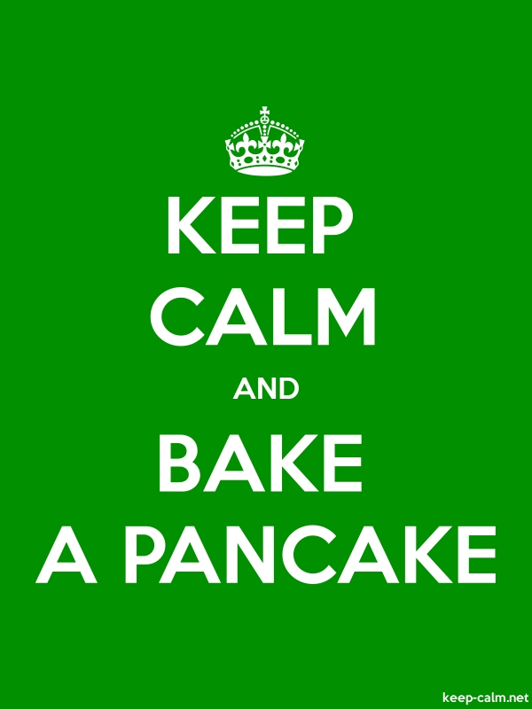 KEEP CALM AND BAKE A PANCAKE - white/green - Default (600x800)