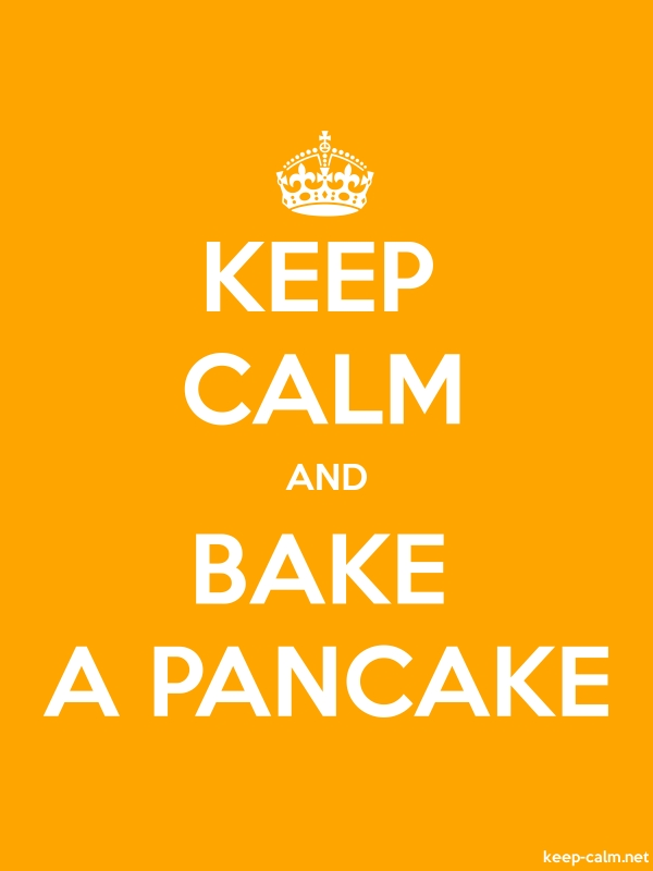 KEEP CALM AND BAKE A PANCAKE - white/orange - Default (600x800)