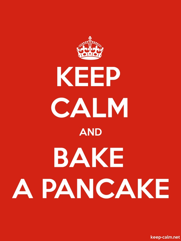 KEEP CALM AND BAKE A PANCAKE - white/red - Default (600x800)