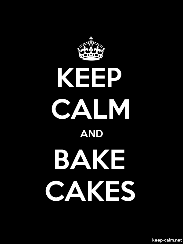 KEEP CALM AND BAKE CAKES - white/black - Default (600x800)