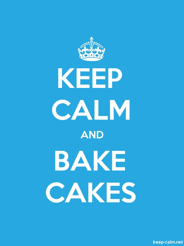 KEEP CALM AND BAKE CAKES - white/blue - Default (600x800)