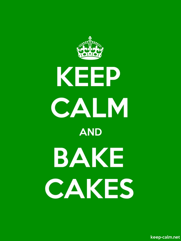 KEEP CALM AND BAKE CAKES - white/green - Default (600x800)