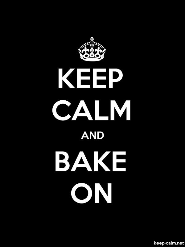 KEEP CALM AND BAKE ON - white/black - Default (600x800)