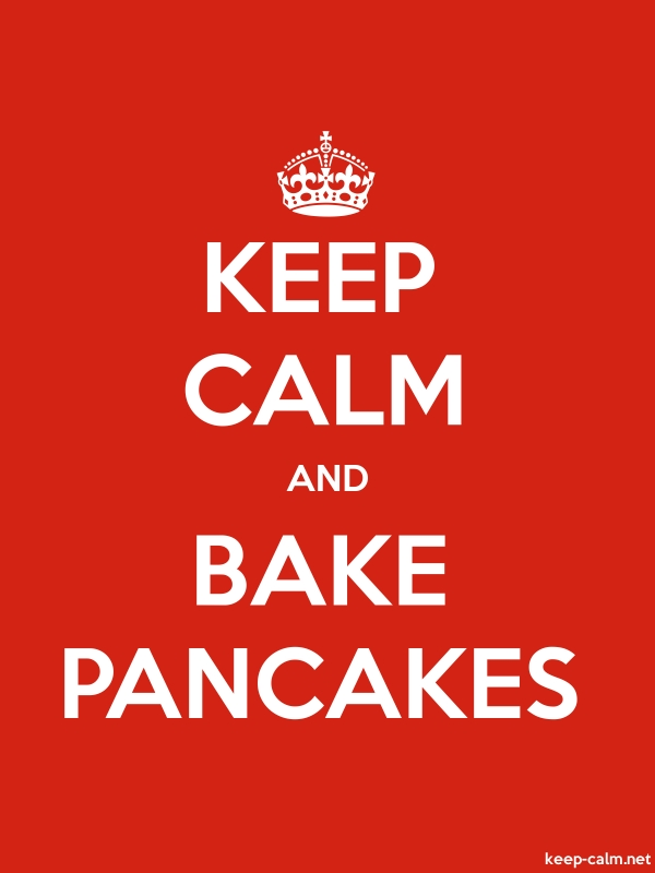 KEEP CALM AND BAKE PANCAKES - white/red - Default (600x800)