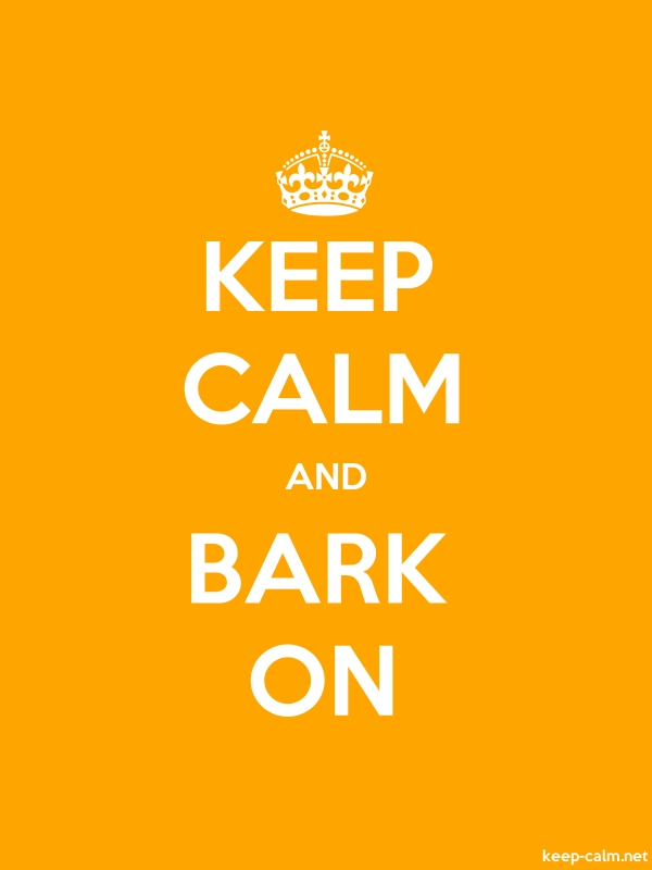 KEEP CALM AND BARK ON - white/orange - Default (600x800)