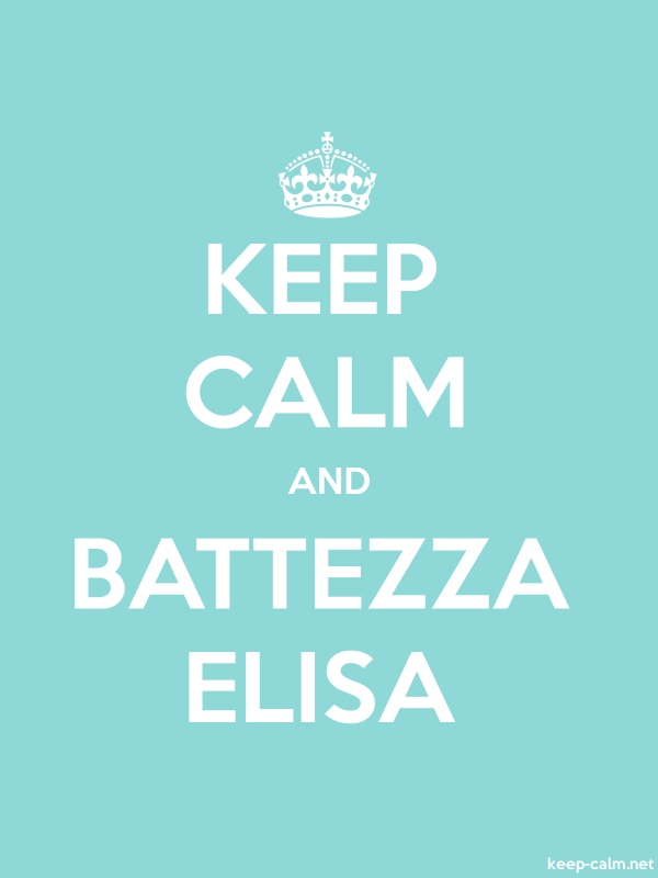 KEEP CALM AND BATTEZZA ELISA - white/lightblue - Default (600x800)