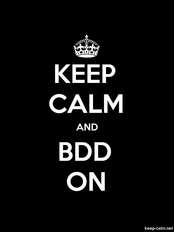 KEEP CALM AND BDD ON - white/black - Default (600x800)