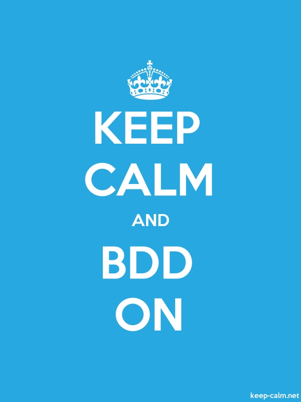 KEEP CALM AND BDD ON - white/blue - Default (600x800)