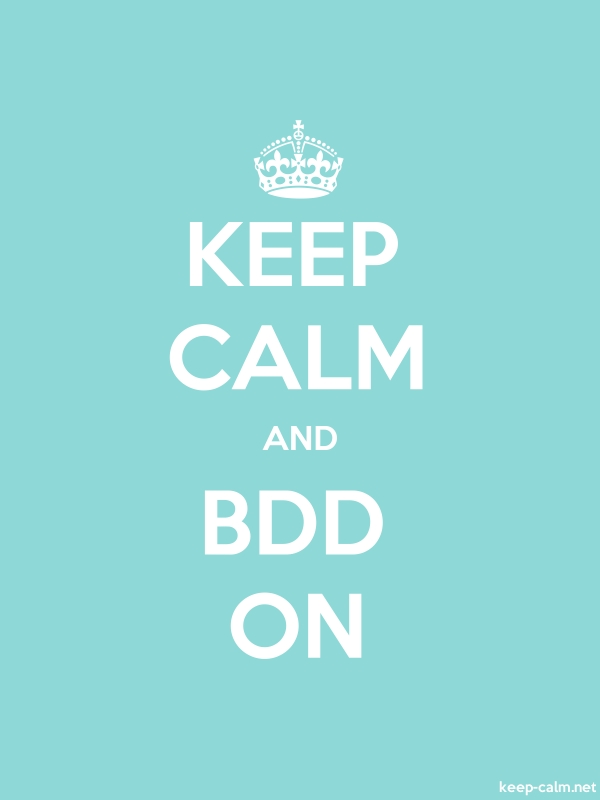 KEEP CALM AND BDD ON - white/lightblue - Default (600x800)