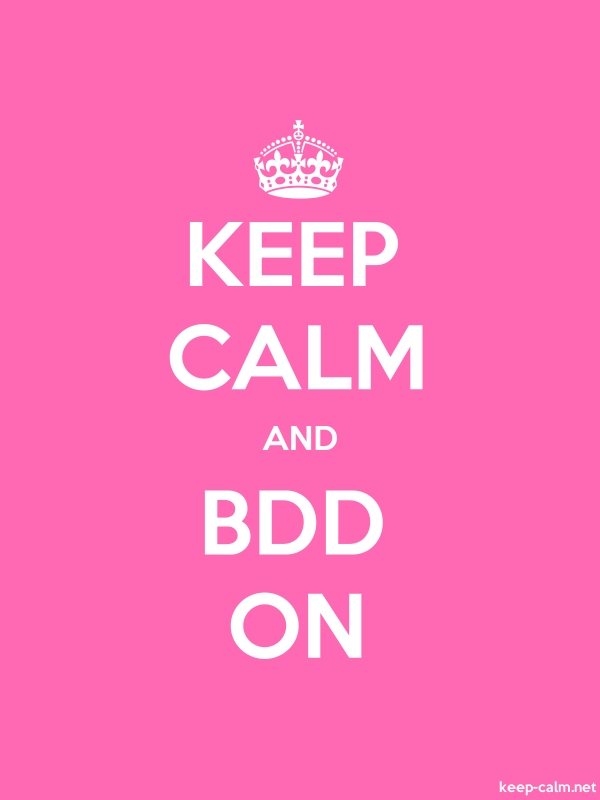 KEEP CALM AND BDD ON - white/pink - Default (600x800)