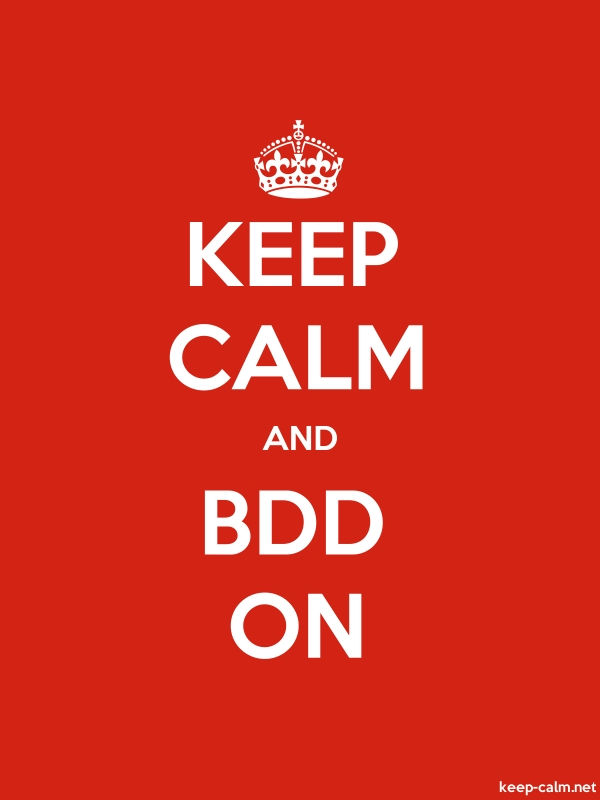 KEEP CALM AND BDD ON - white/red - Default (600x800)