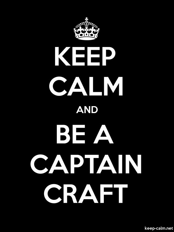KEEP CALM AND BE A CAPTAIN CRAFT - white/black - Default (600x800)