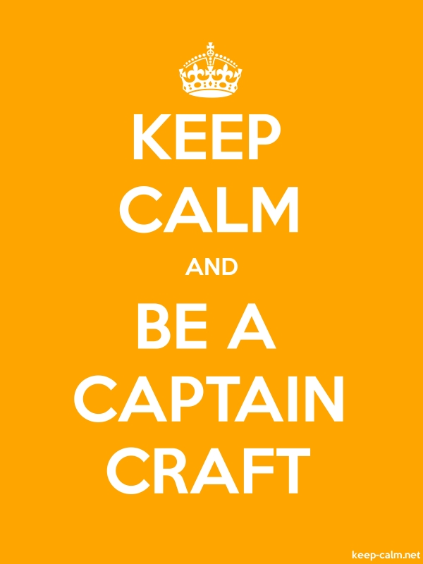 KEEP CALM AND BE A CAPTAIN CRAFT - white/orange - Default (600x800)