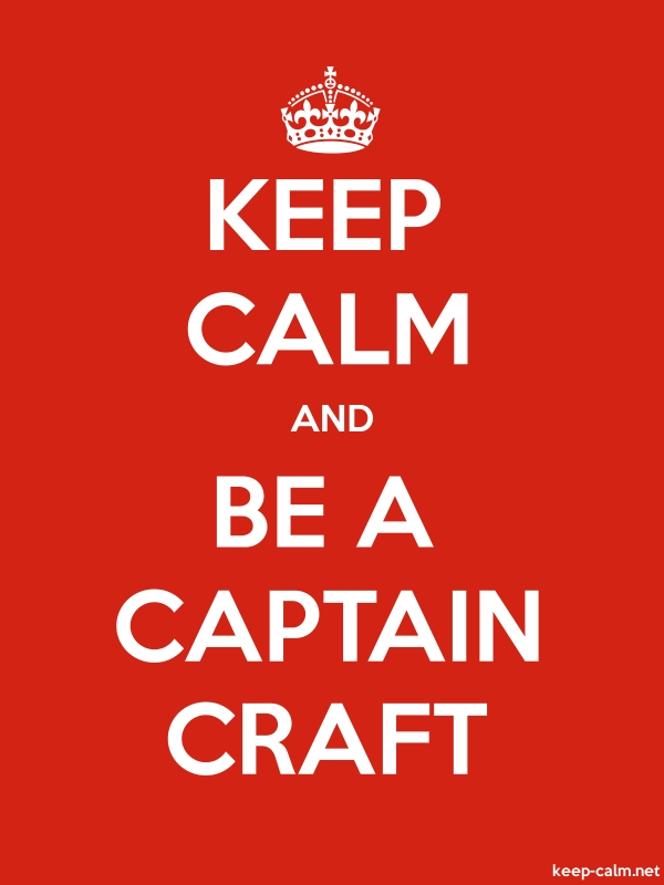 KEEP CALM AND BE A CAPTAIN CRAFT - white/red - Default (600x800)
