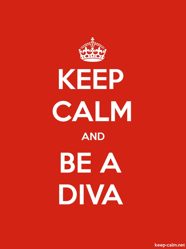KEEP CALM AND BE A DIVA - white/red - Default (600x800)