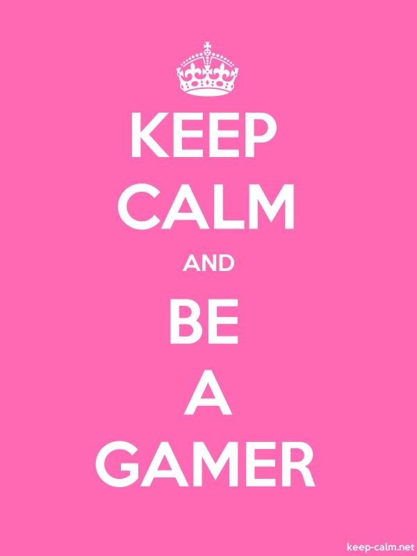 KEEP CALM AND BE A GAMER - white/pink - Default (600x800)