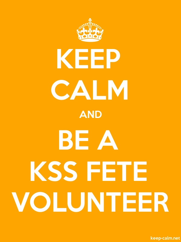 KEEP CALM AND BE A KSS FETE VOLUNTEER - white/orange - Default (600x800)
