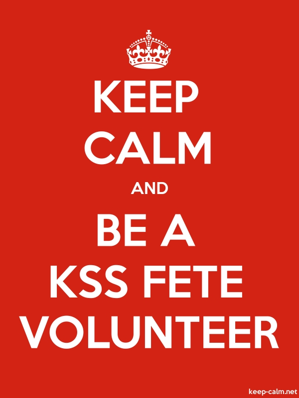 KEEP CALM AND BE A KSS FETE VOLUNTEER - white/red - Default (600x800)