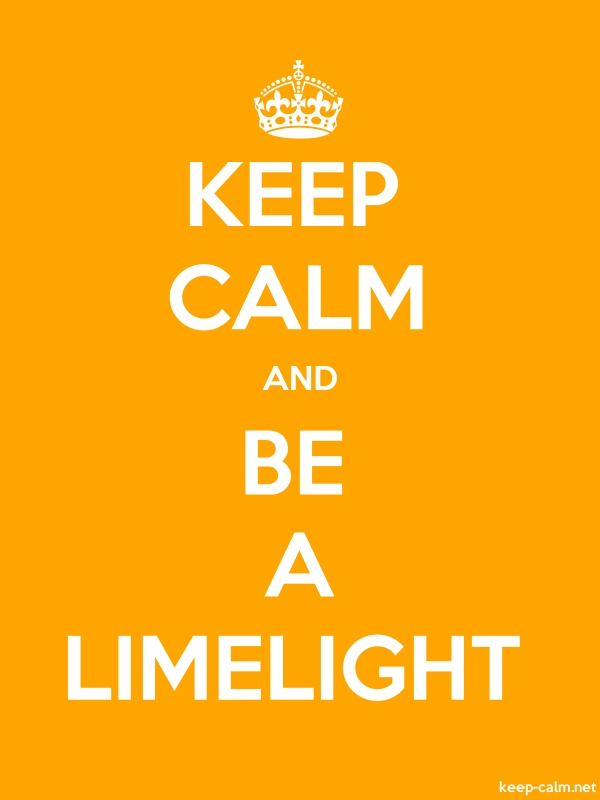 KEEP CALM AND BE A LIMELIGHT - white/orange - Default (600x800)