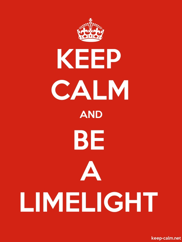 KEEP CALM AND BE A LIMELIGHT - white/red - Default (600x800)