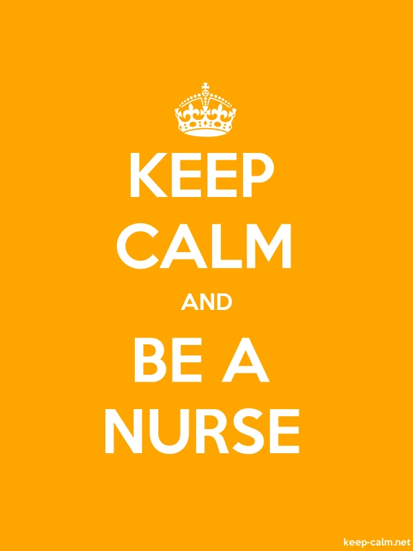 KEEP CALM AND BE A NURSE - white/orange - Default (600x800)