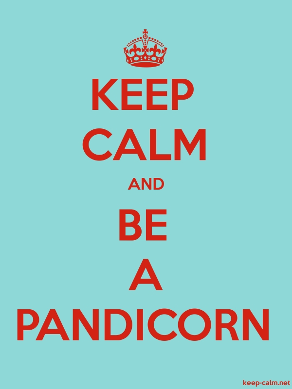 KEEP CALM AND BE A PANDICORN - red/lightblue - Default (600x800)