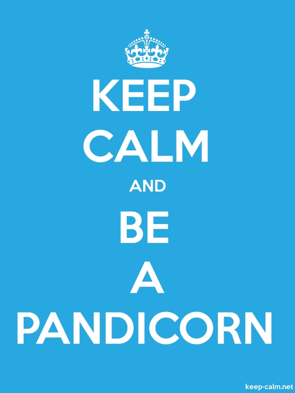 KEEP CALM AND BE A PANDICORN - white/blue - Default (600x800)
