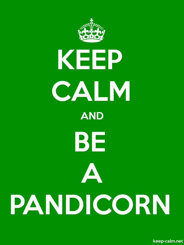 KEEP CALM AND BE A PANDICORN - white/green - Default (600x800)