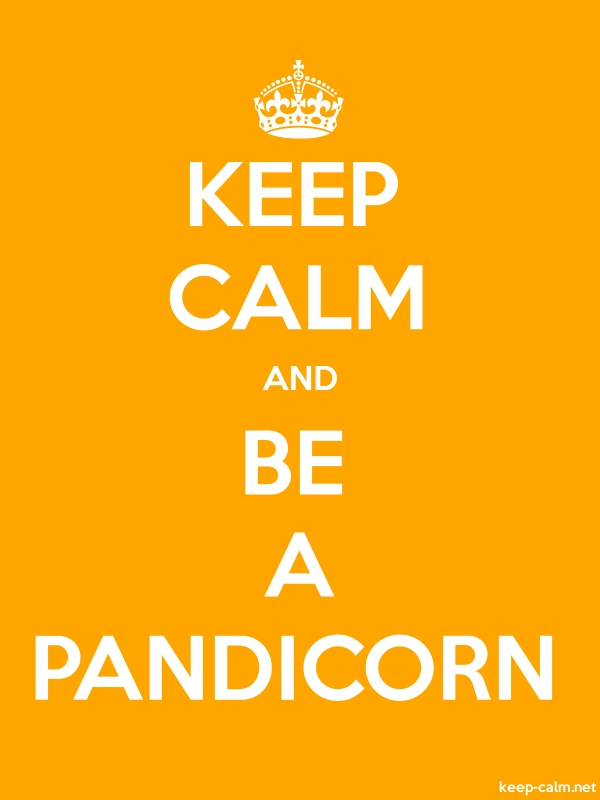 KEEP CALM AND BE A PANDICORN - white/orange - Default (600x800)