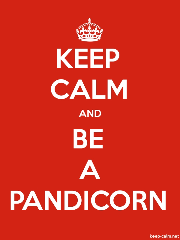 KEEP CALM AND BE A PANDICORN - white/red - Default (600x800)