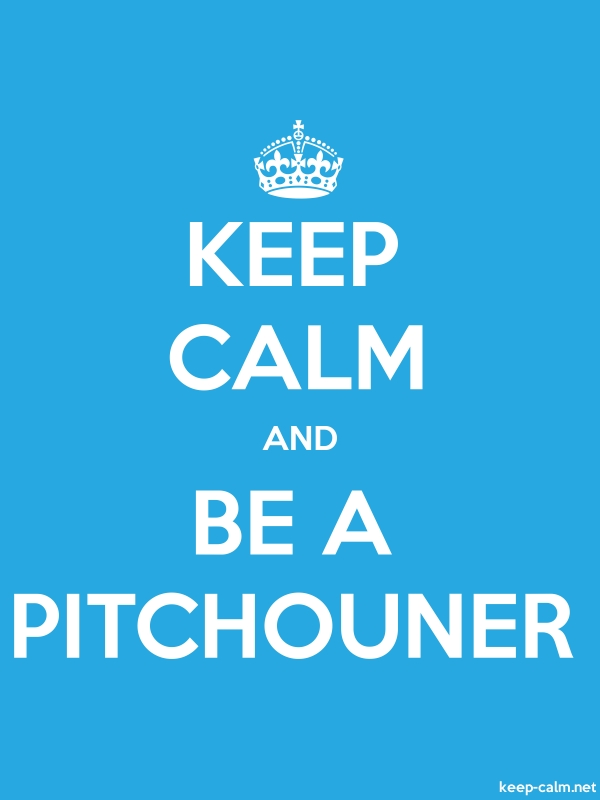 KEEP CALM AND BE A PITCHOUNER - white/blue - Default (600x800)