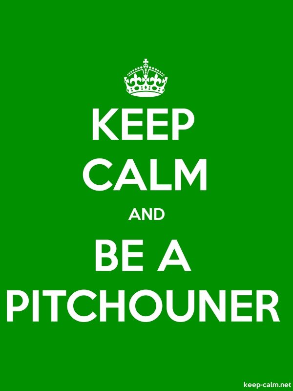 KEEP CALM AND BE A PITCHOUNER - white/green - Default (600x800)