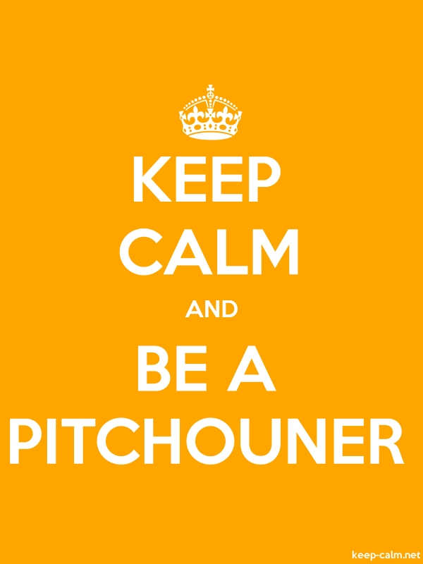 KEEP CALM AND BE A PITCHOUNER - white/orange - Default (600x800)