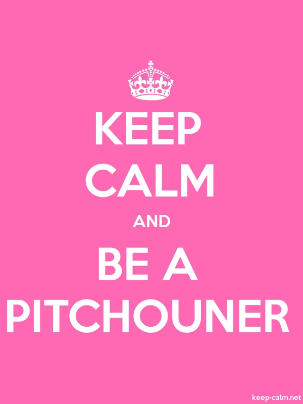 KEEP CALM AND BE A PITCHOUNER - white/pink - Default (600x800)