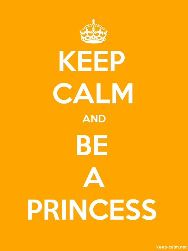 KEEP CALM AND BE A PRINCESS - white/orange - Default (600x800)
