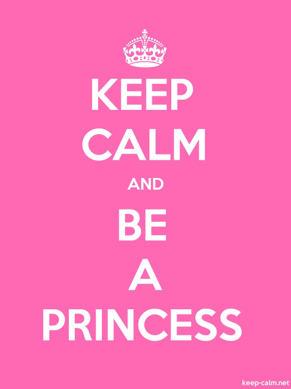 KEEP CALM AND BE A PRINCESS - white/pink - Default (600x800)