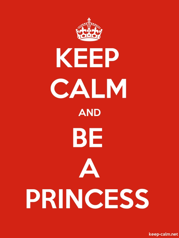 KEEP CALM AND BE A PRINCESS - white/red - Default (600x800)