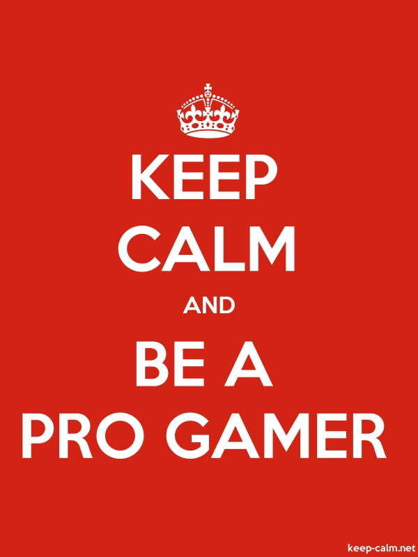 KEEP CALM AND BE A PRO GAMER - white/red - Default (600x800)