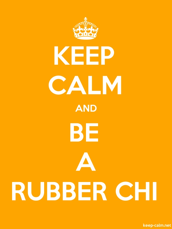 KEEP CALM AND BE A RUBBER CHI - white/orange - Default (600x800)