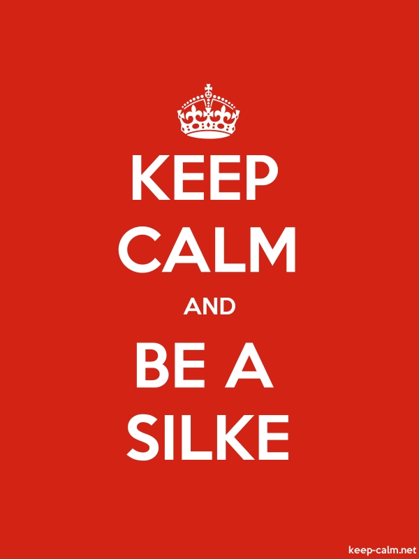 KEEP CALM AND BE A SILKE - white/red - Default (600x800)