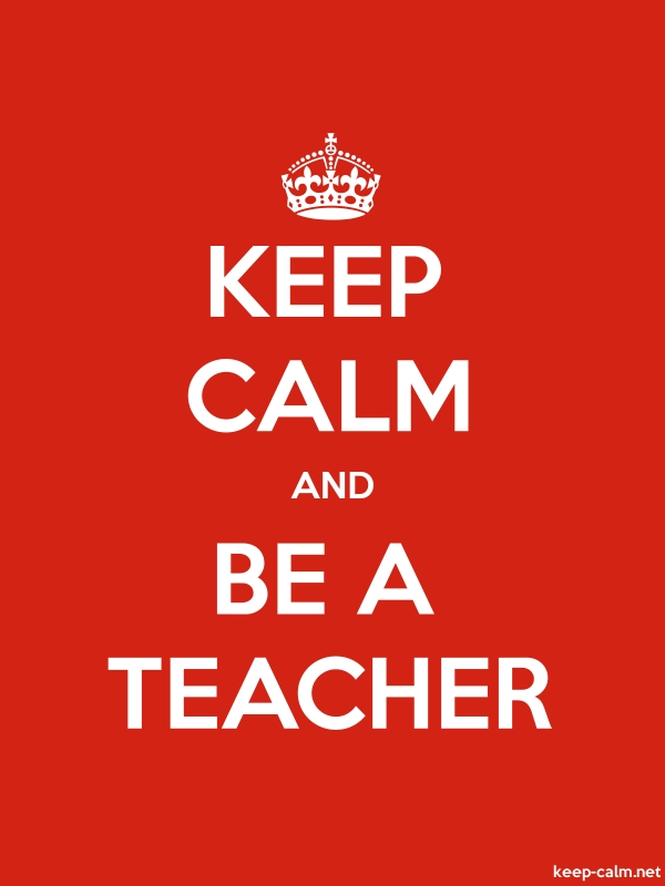 KEEP CALM AND BE A TEACHER - white/red - Default (600x800)