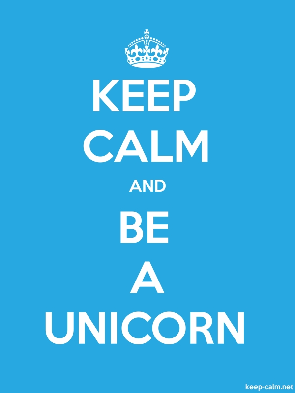 KEEP CALM AND BE A UNICORN - white/blue - Default (600x800)