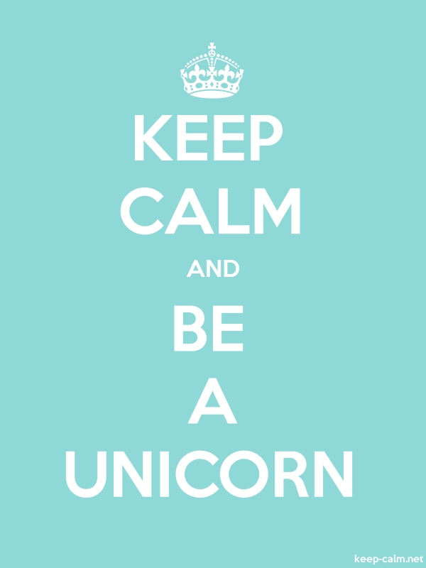 KEEP CALM AND BE A UNICORN - white/lightblue - Default (600x800)