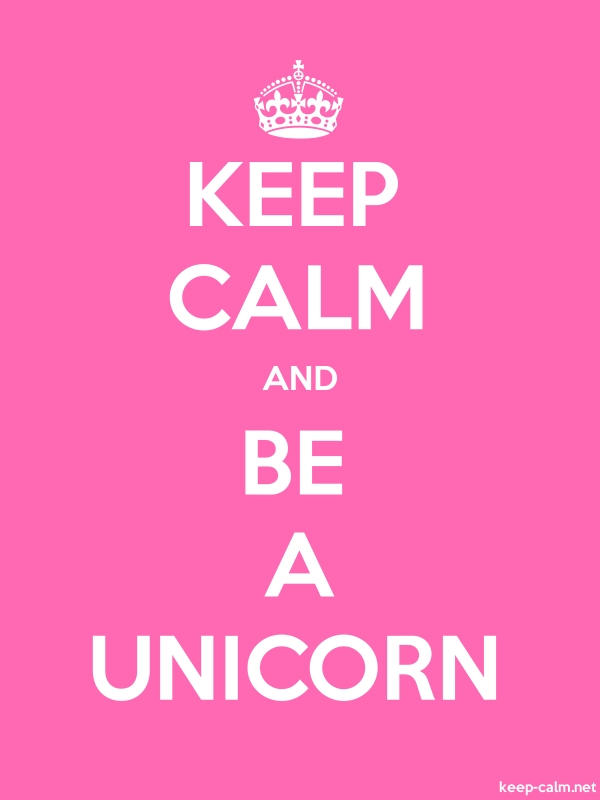 KEEP CALM AND BE A UNICORN - white/pink - Default (600x800)