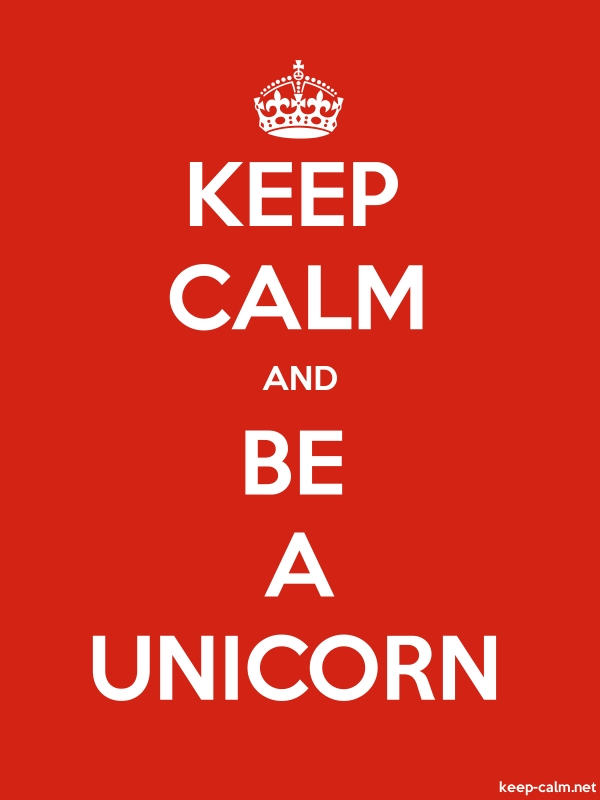 KEEP CALM AND BE A UNICORN - white/red - Default (600x800)