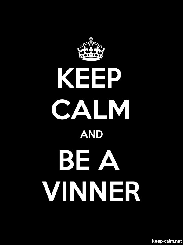 KEEP CALM AND BE A VINNER - white/black - Default (600x800)