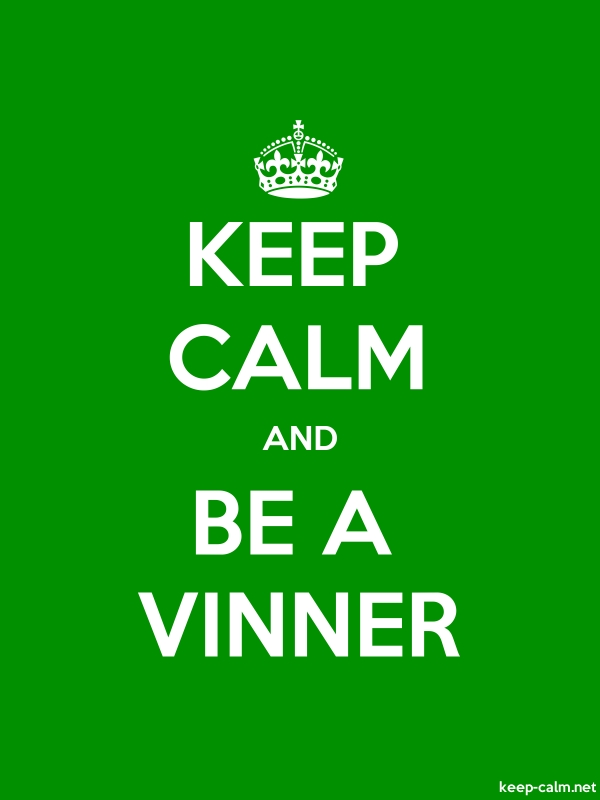KEEP CALM AND BE A VINNER - white/green - Default (600x800)