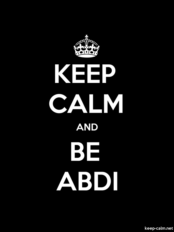 KEEP CALM AND BE ABDI - white/black - Default (600x800)