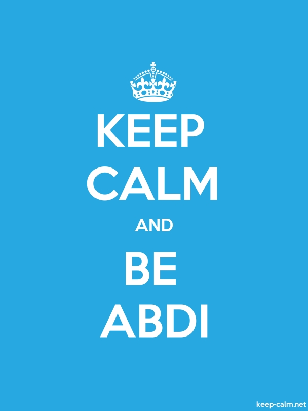 KEEP CALM AND BE ABDI - white/blue - Default (600x800)