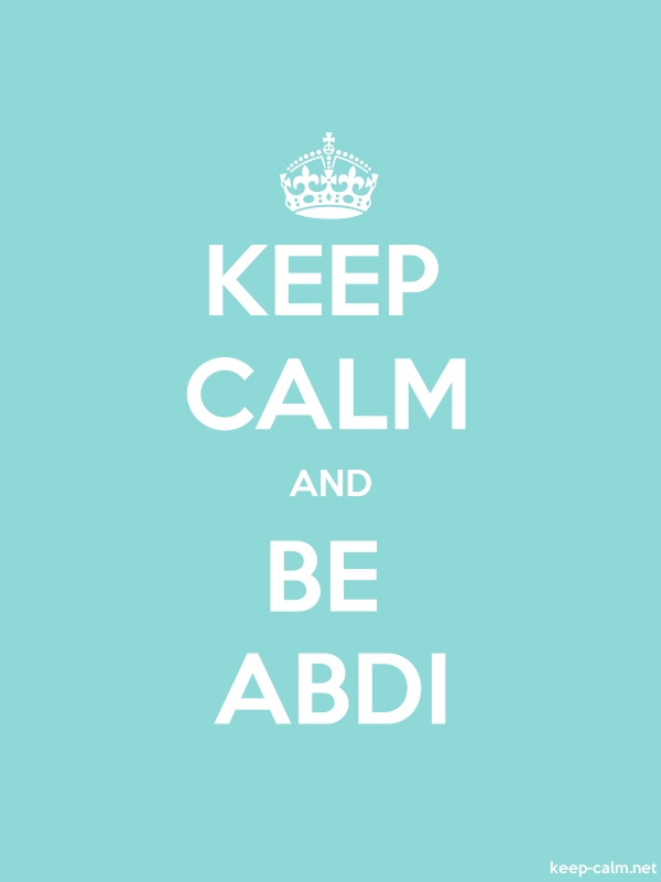 KEEP CALM AND BE ABDI - white/lightblue - Default (600x800)